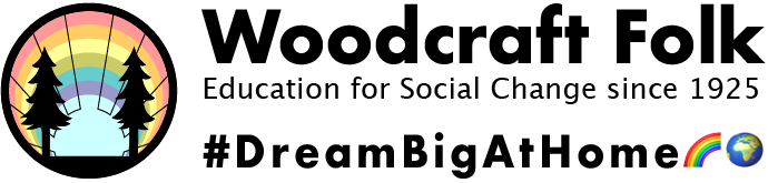 Woodcraft Folk - Education for social change since 1925. #DreamBigAtHome