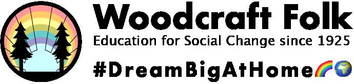Woodcraft Folk - Education for social change since 1925. #DreamBigAtHome